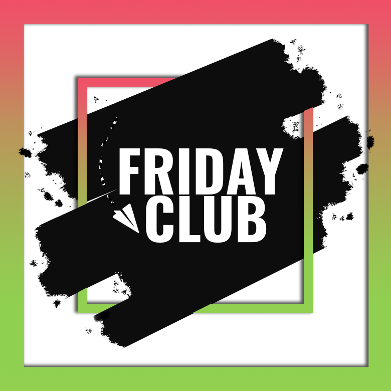 Friday club. Free digital marketing club.